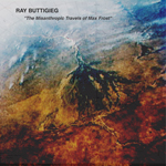 Ray Buttigieg, Composer,The MisanthropicTravels of Max Frost [2007]